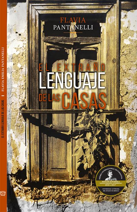 El Extraño lenguaje de las casas
