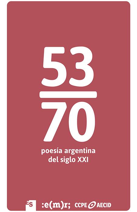 53/70 Poesìa argentina del sigo XXI
